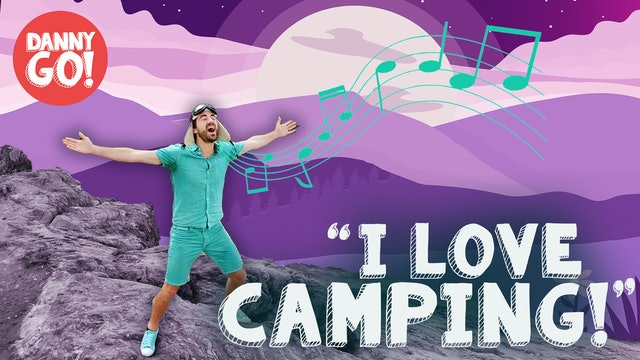 """I Love Camping!"" Song"