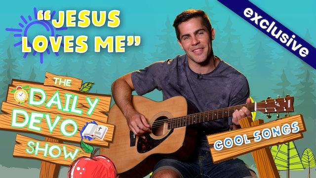"""#145 - """"Jesus Loves Me"""""""