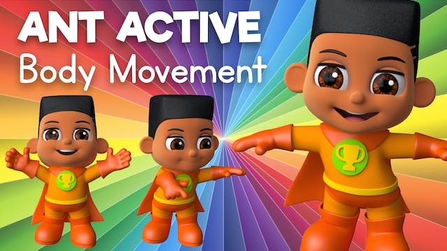 Learn about Body Movement with Ant Ac...