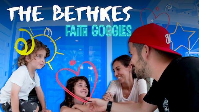 Faith Goggles