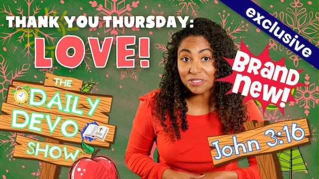 #64 - Thank You Thursday: Love!