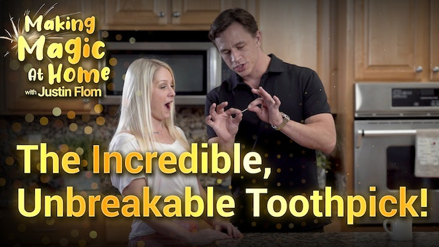 The Incredible, Unbreakable Toothpick!