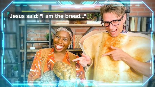Week 2: Jesus Said I Am the Bread of Life