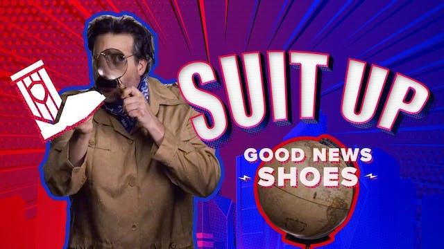 Suit Up Part 4: Shoes of Peace