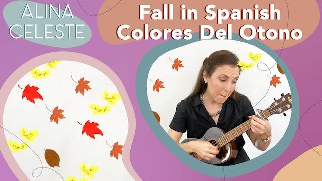 Fall in Spanish by Alina Celeste - Colores Del Otono Learn Colors - Bilingual