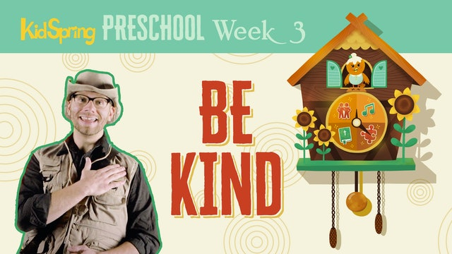 Right On Time Week 3 | Be Kind