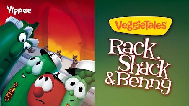 Rack, Shack & Benny