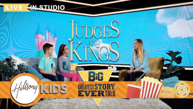 GREATEST STORY EVER TOLD | LIVE Big Message Episode 1.3 | Judges And Kings