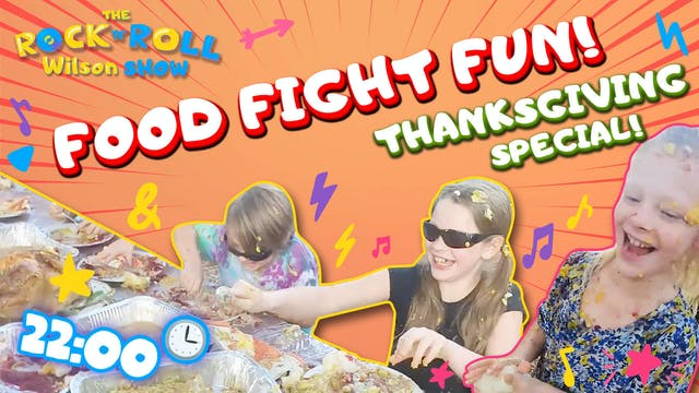Food Fight Fun! Thanksgiving Special!