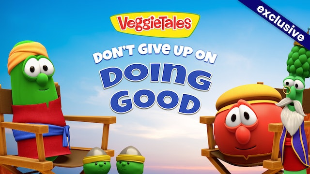 Don't Give Up On Doing Good