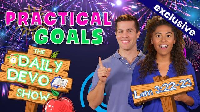 #74 - Practical Goals