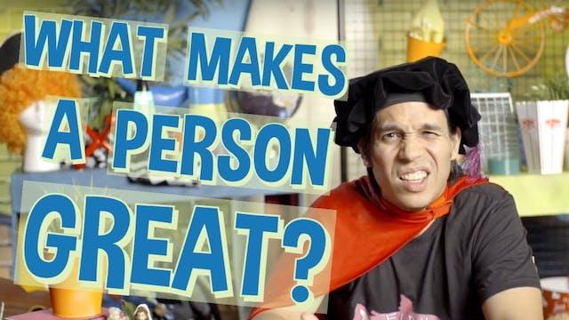 Big Life Questions - What Makes A Per...