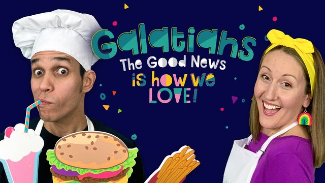 Galatians Part 7 - The Good News Is How We Love Others!