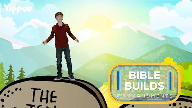 Bible Builds #7 - The 10 Commandments