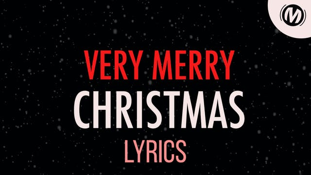 Lyrics Video | 12 | Very Merry Christmas