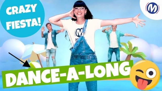Dance-A-Long | 06 | Crazy Fiesta