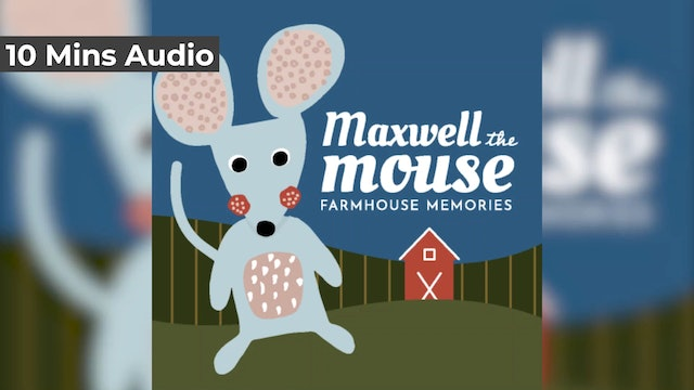 Maxwell the Mouse (Audio)
