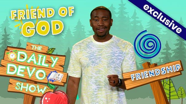 #169 - Friend of God