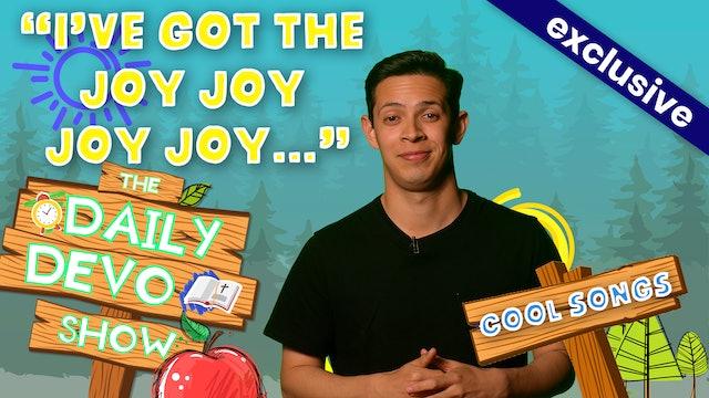 """#144 - """"I've Got The Joy Joy Joy Joy..."""""""