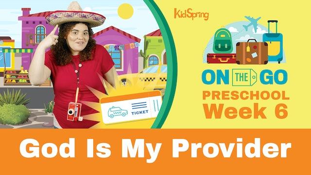 On The Go | Preschool Week 6 | God Is My Provider
