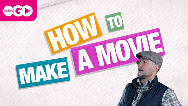 How To Make A Movie | Part 4