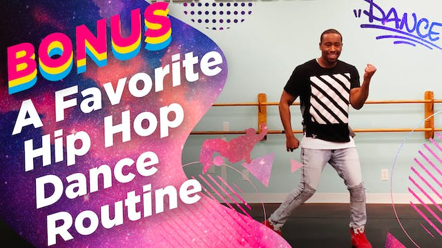 A Favorite Hip-Hop Dance Routine