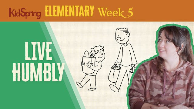 Right On Time Week 5   Live Humbly