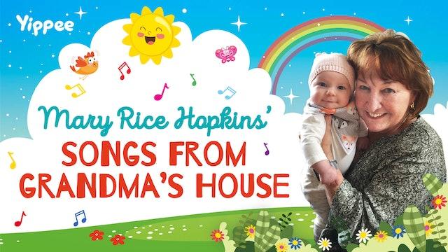 Songs From Grandma's House
