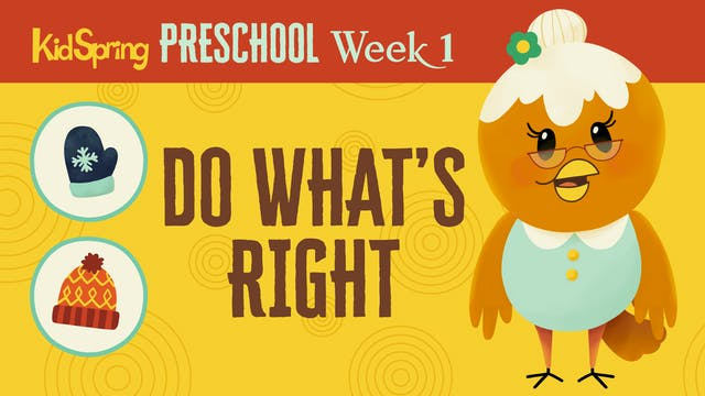 Right On Time Week 1 | Do What's Right