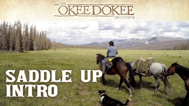 A Western Adventure - Saddle Up Intro