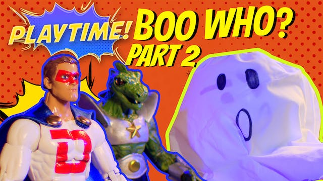#9 - Boo Who? (Part 2)