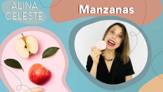 Kids Songs about Food in Spanish by Alina Celeste Manzanas -Apples learn Spanish