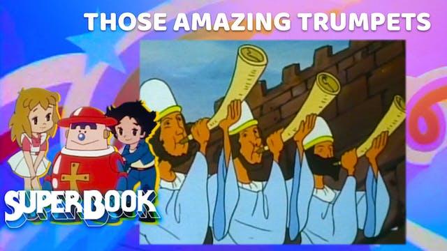Those Amazing Trumpets