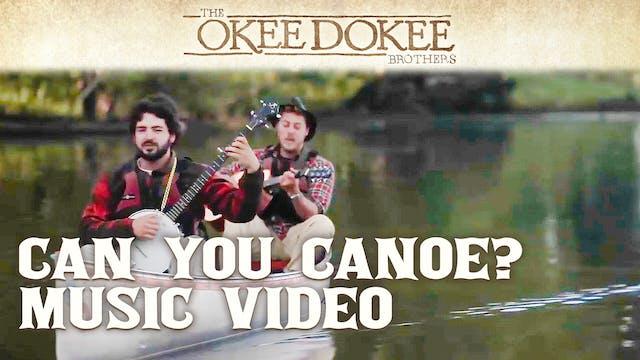 Can You Canoe? - The Okee Dokee Broth...