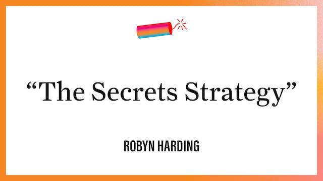 """The Secrets Strategy"""
