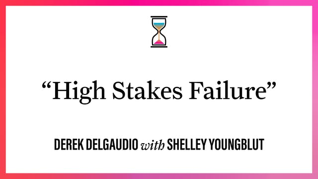 """""""High Stakes Failure"""""""