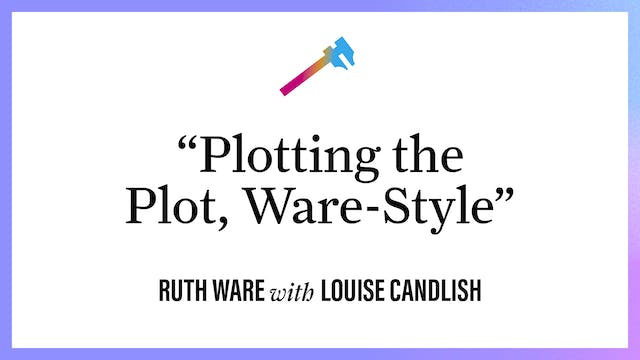 """""""Plotting Out Plot, Ware-Style"""""""
