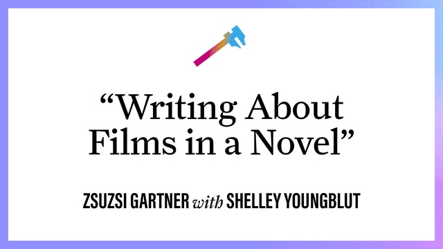"""""""Writing About Films in A Novel"""""""