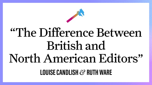 """""""The Difference Between American & British Editors"""""""
