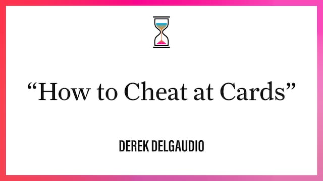 """""""How to Cheat at Cards"""""""
