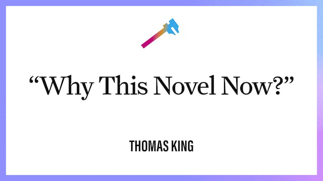 """""""Why This Novel Now?"""""""