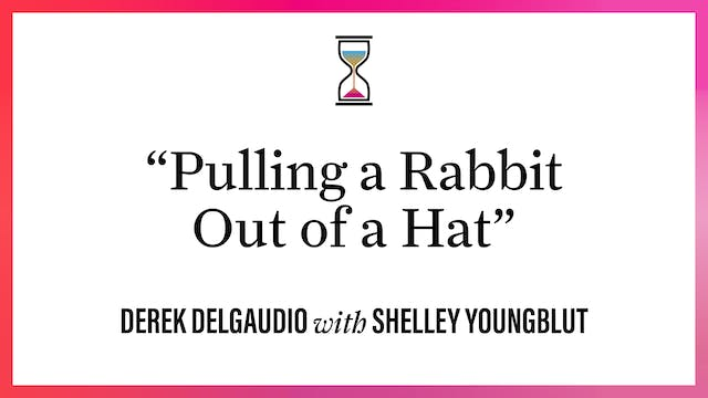 """""""Pulling a Rabbit Out of a Hat"""""""