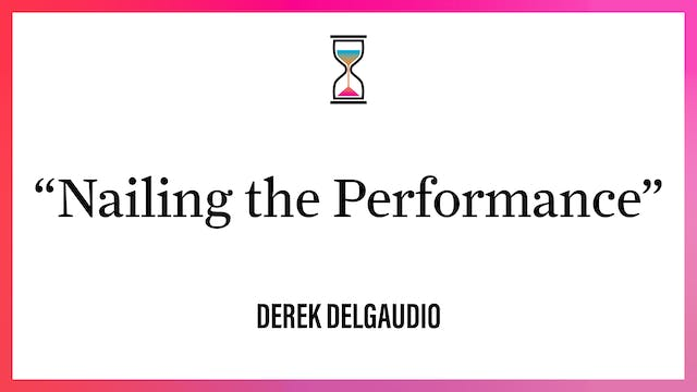 """""""Nailing the Performance"""""""