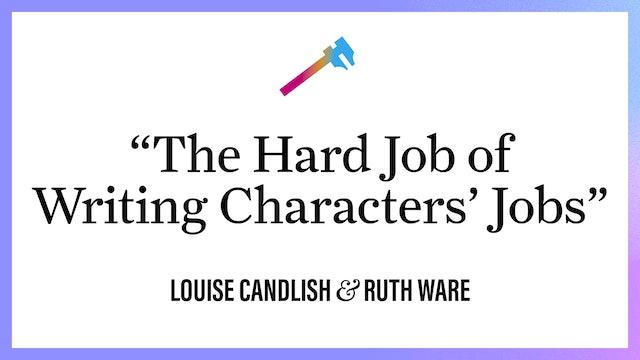 """The Hard Job of Writing Characters' Jobs"""