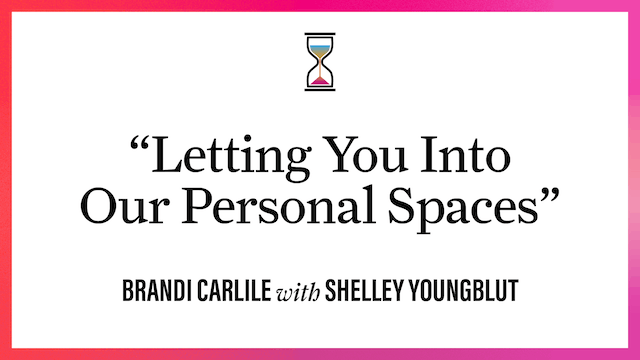 """""""Letting You Into Our Personal Spaces"""""""