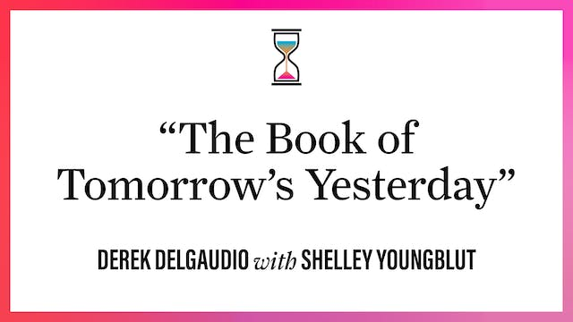 """""""The Book of Tomorrow's Yesterday"""""""