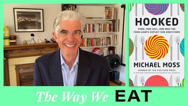 Interview: Michael Moss