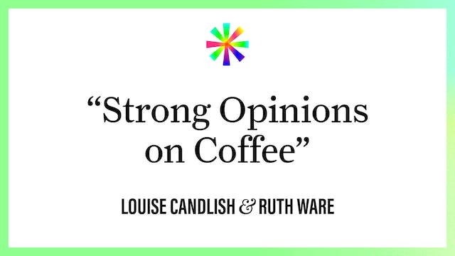 """""""Strong Opinions about Coffee"""""""