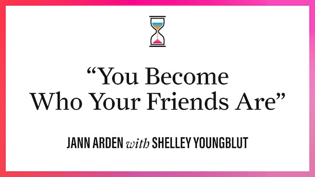 """""""You Become Who Your Friends Are"""""""