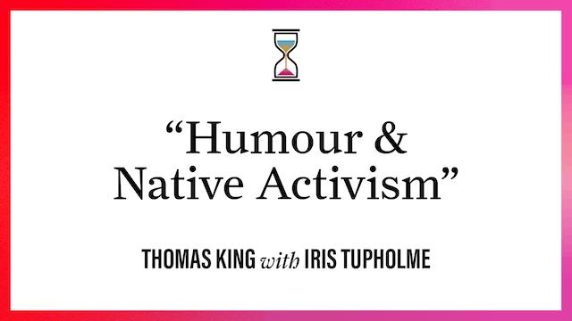 """Humour & Native Activism"""